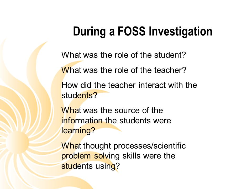 During a FOSS Investigation