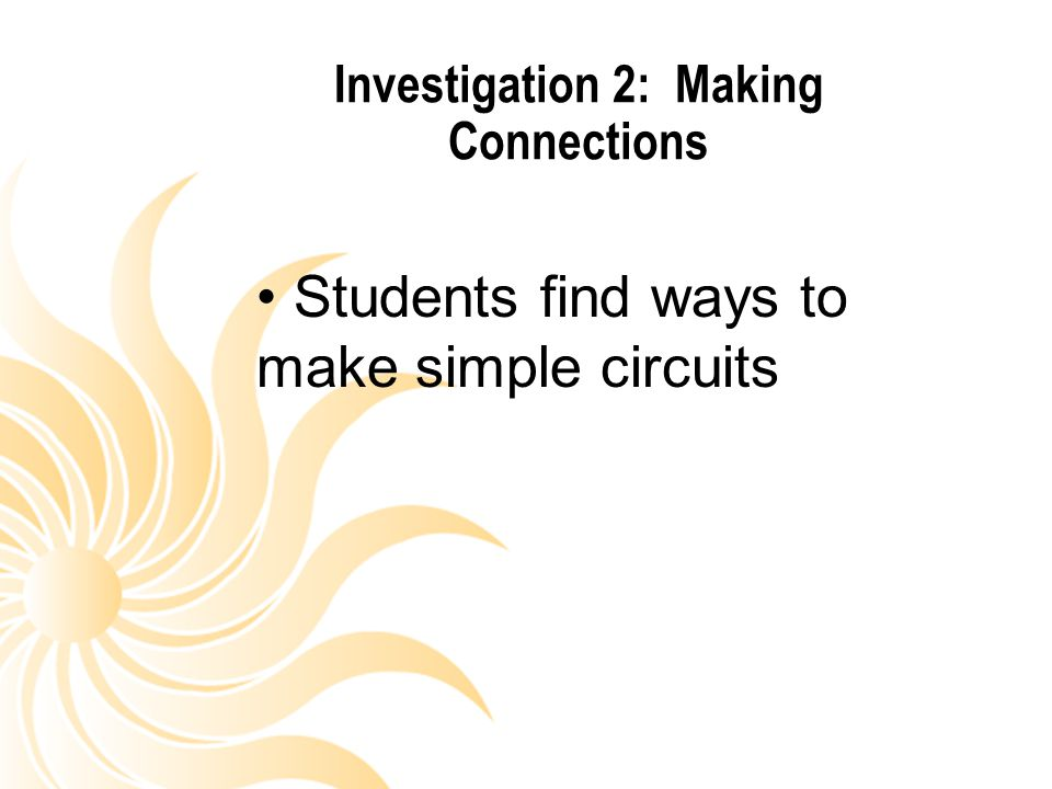 Investigation 2: Making Connections