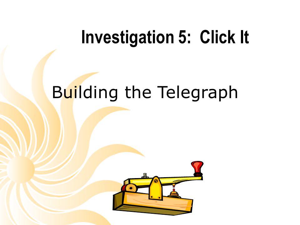 Investigation 5: Click It