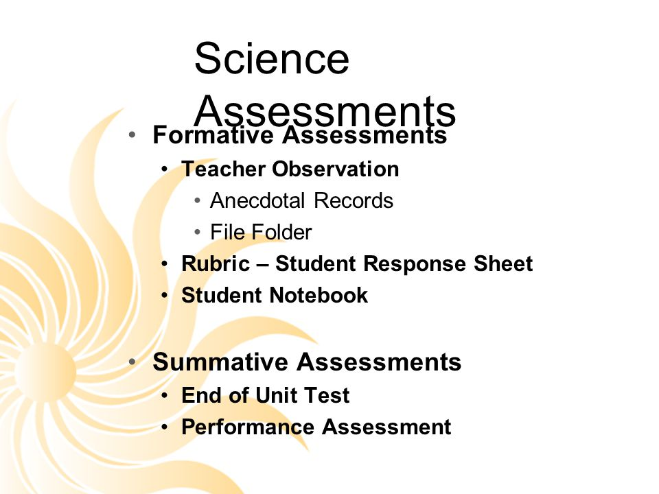 Science Assessments Formative Assessments Summative Assessments