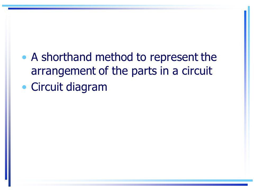 A shorthand method to represent the arrangement of the parts in a circuit