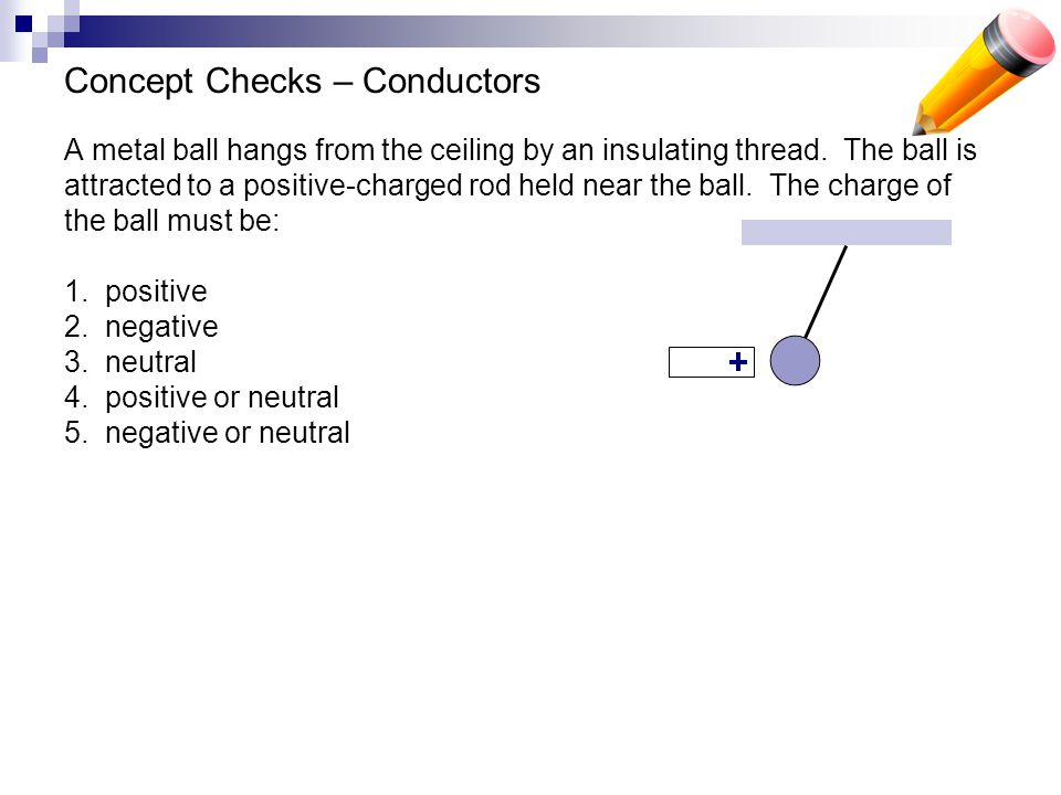 Concept Checks – Conductors