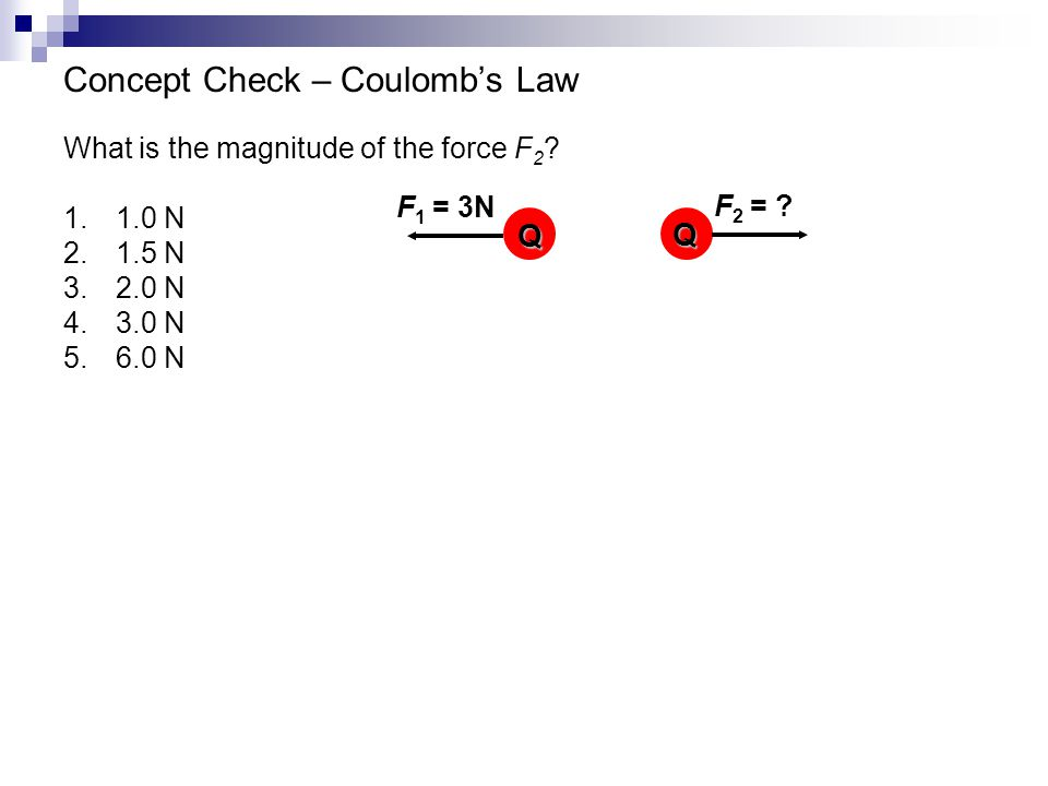 Concept Check – Coulomb's Law