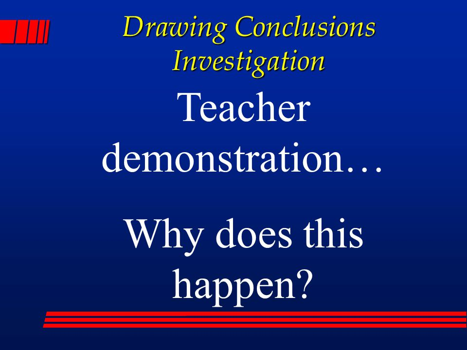 Drawing Conclusions Investigation