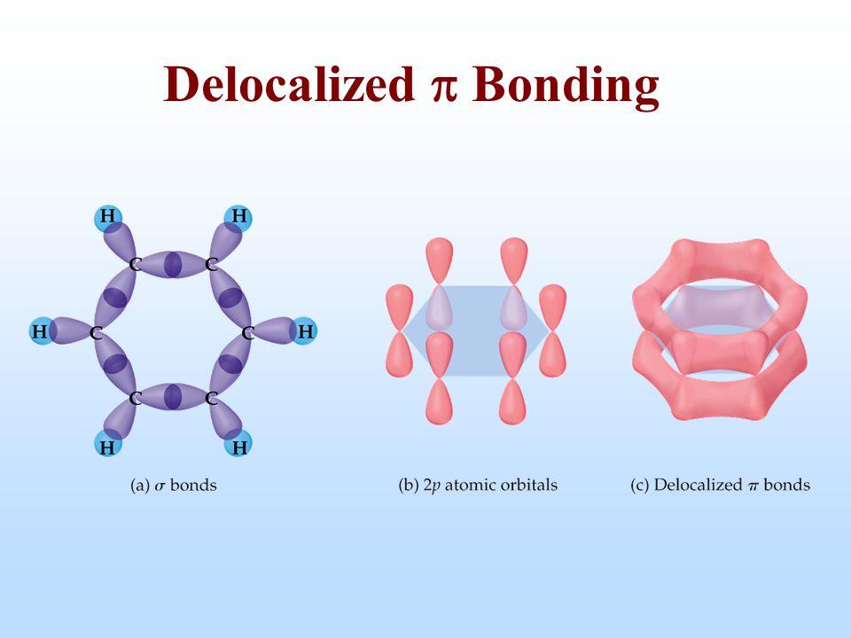 Delocalized p Bonding