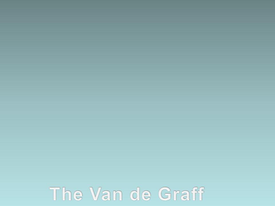 The Van de Graff