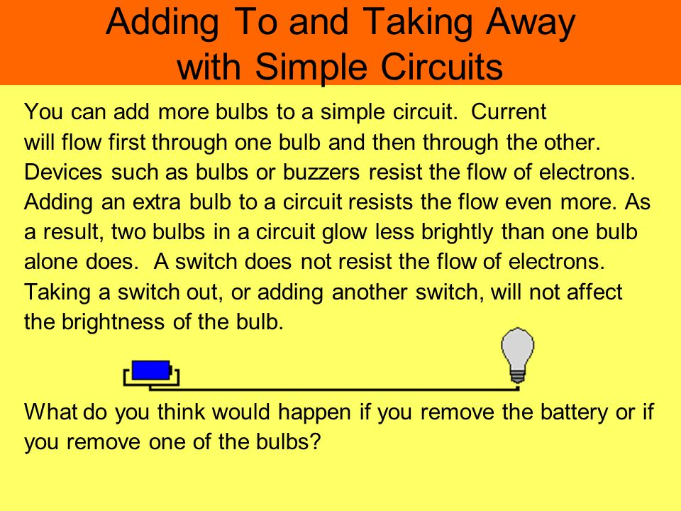 Adding To and Taking Away with Simple Circuits