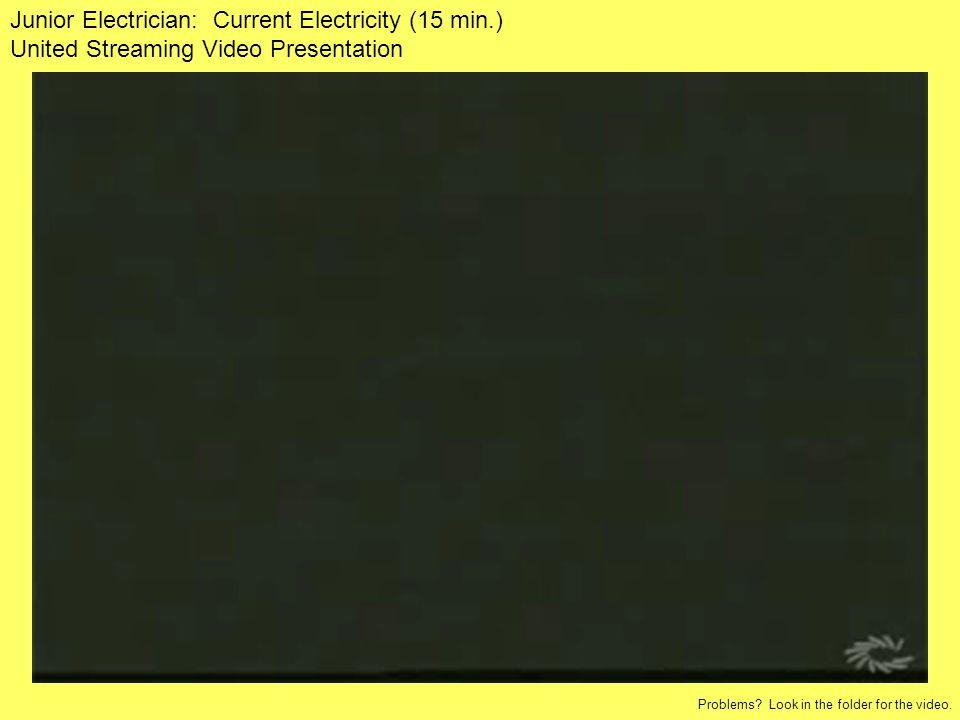Junior Electrician: Current Electricity (15 min