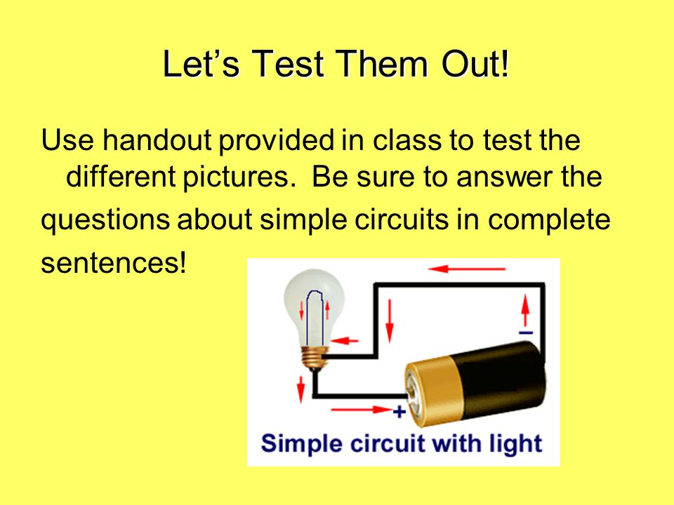 Let's Test Them Out! Use handout provided in class to test the different pictures. Be sure to answer the.