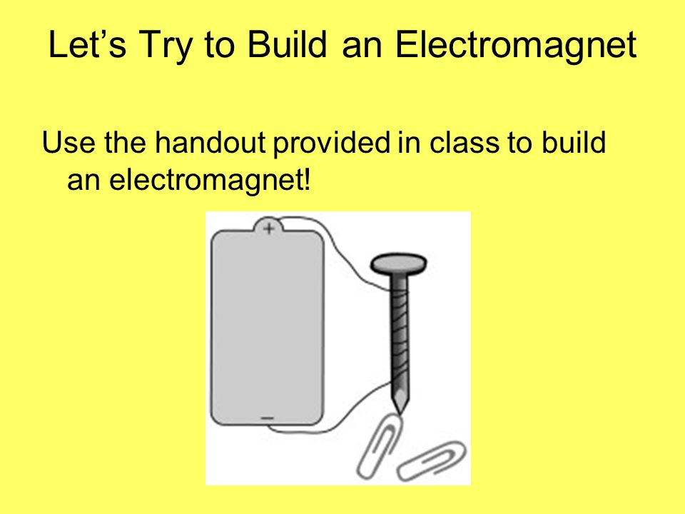 Let's Try to Build an Electromagnet