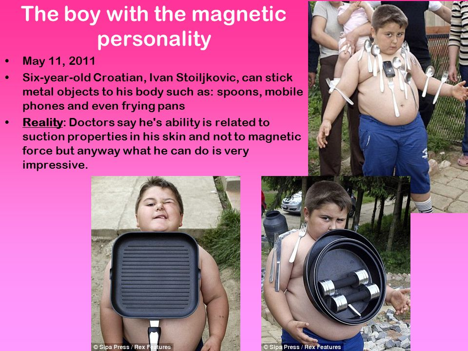 The boy with the magnetic personality