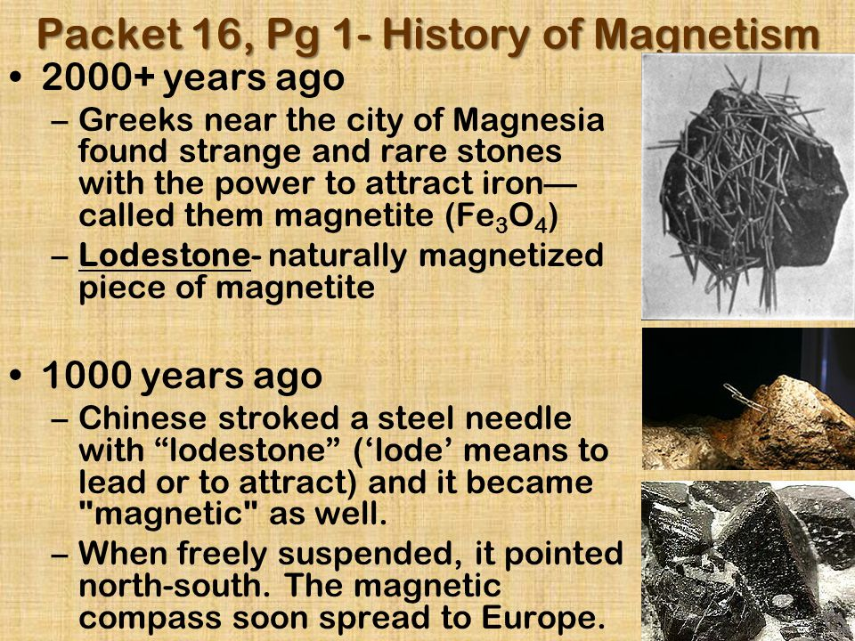 Packet 16, Pg 1- History of Magnetism