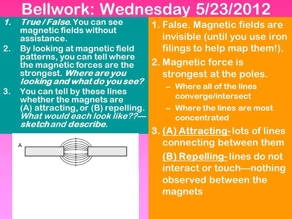 Bellwork: Wednesday 5/23/2012