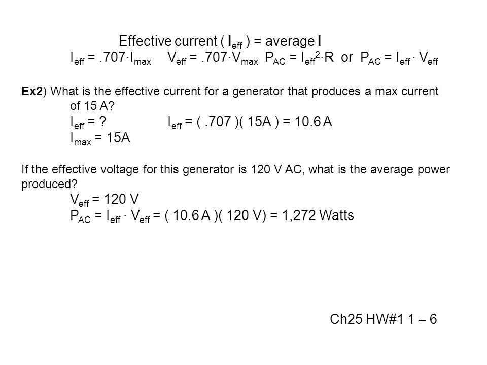 Effective current ( Ieff ) = average I