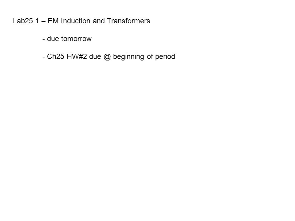 Lab25.1 – EM Induction and Transformers