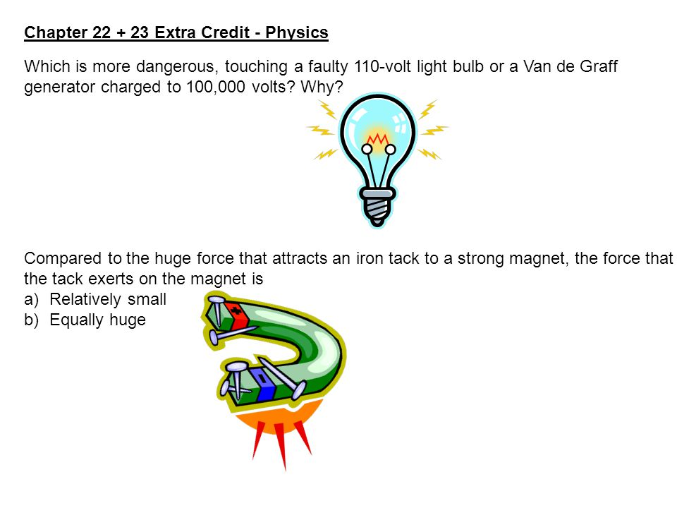 Chapter 22 + 23 Extra Credit - Physics