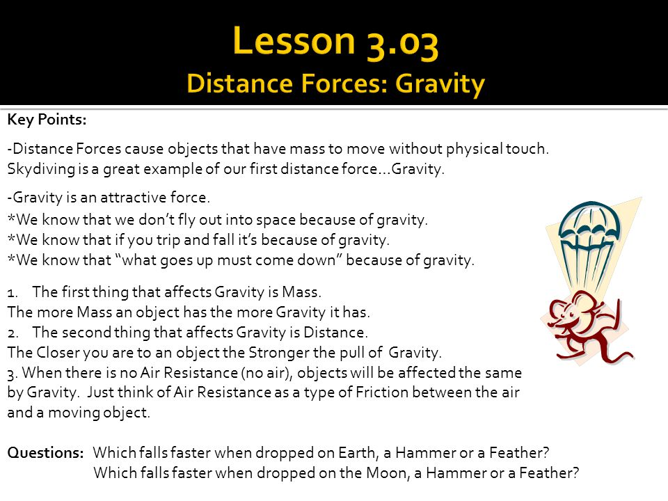 Lesson 3.03 Distance Forces: Gravity