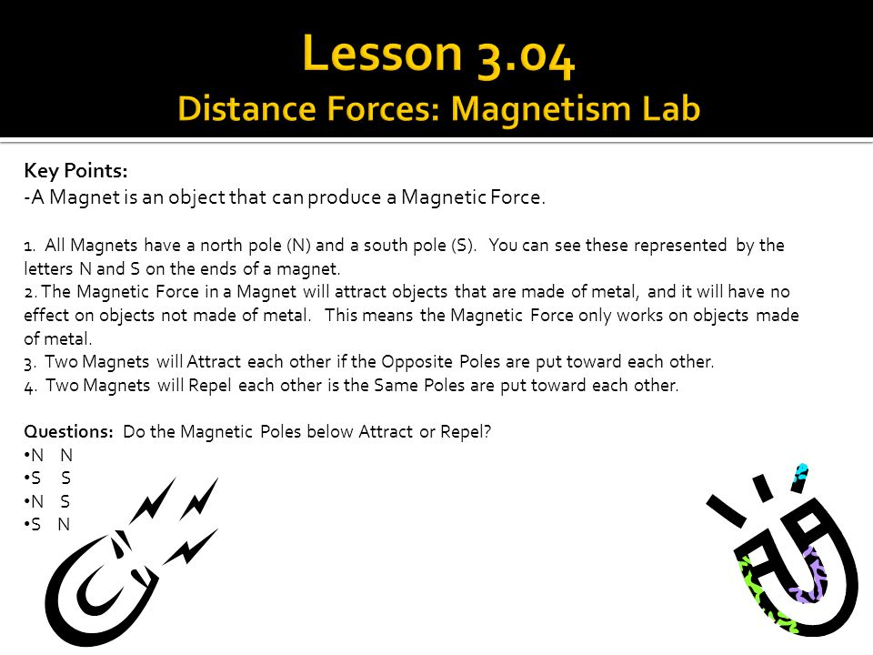 Lesson 3.04 Distance Forces: Magnetism Lab