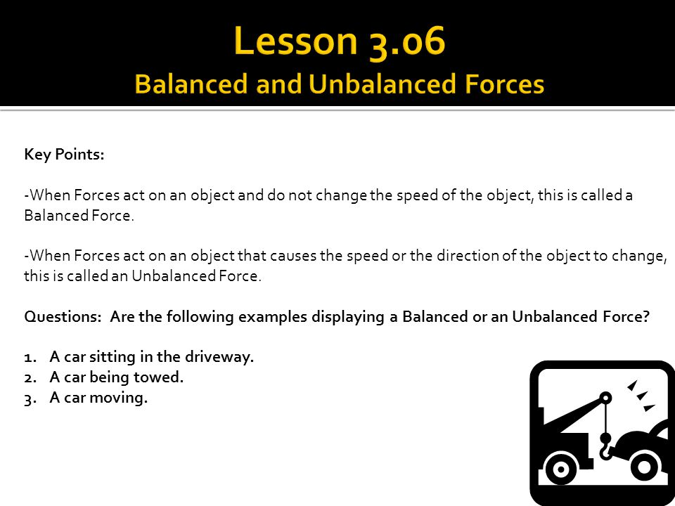 Lesson 3.06 Balanced and Unbalanced Forces