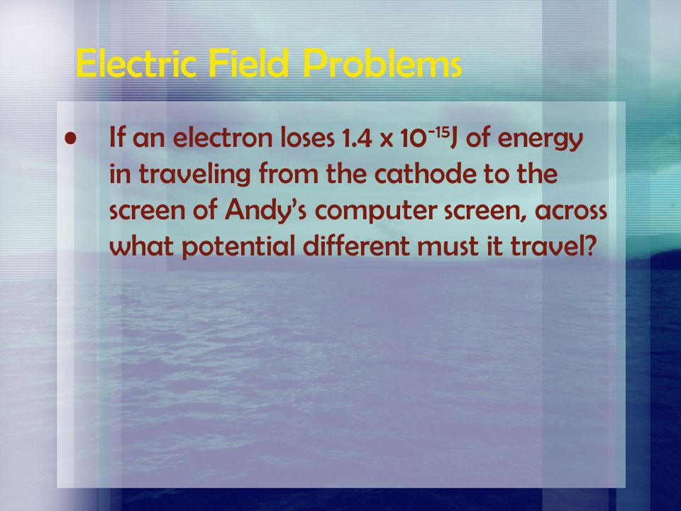 Electric Field Problems