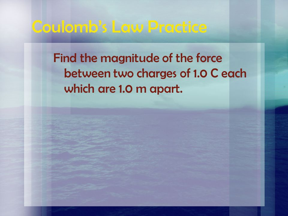 Coulomb's Law Practice