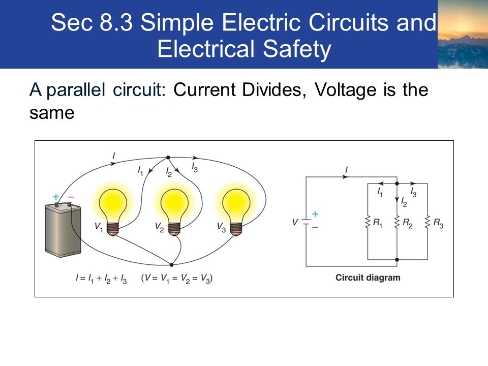 Sec 8.3 Simple Electric Circuits and Electrical Safety