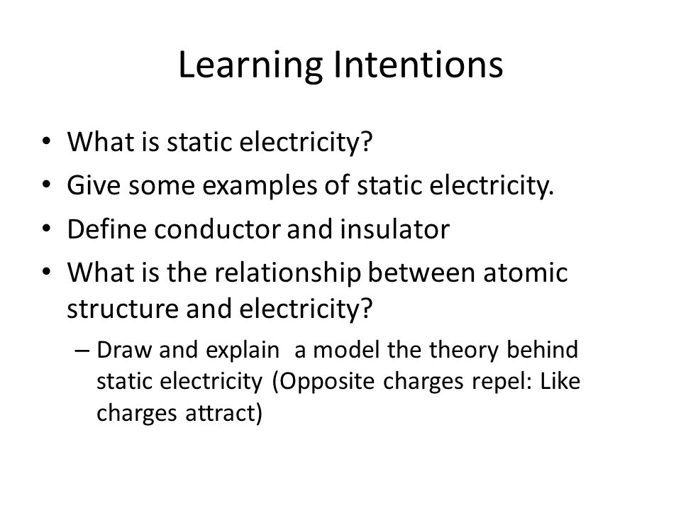 Learning Intentions What Is Static Electricity