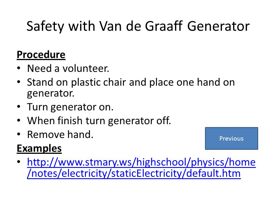Safety with Van de Graaff Generator