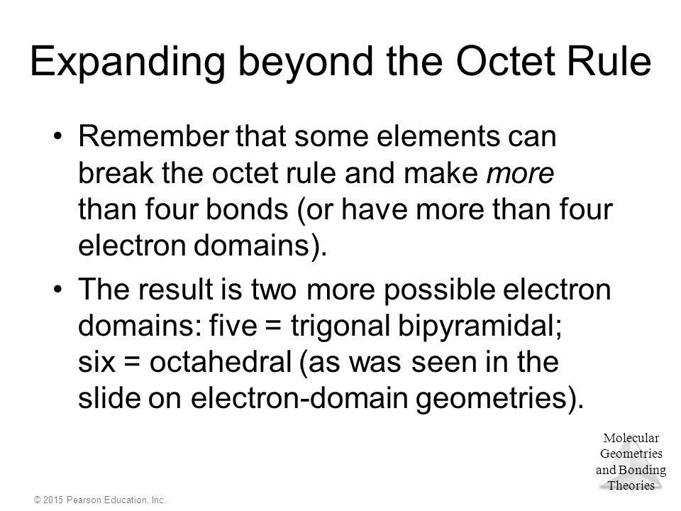 Expanding beyond the Octet Rule