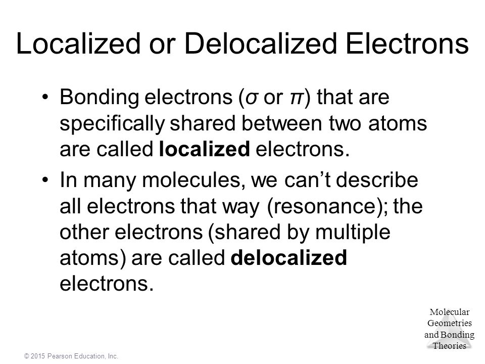 Localized or Delocalized Electrons