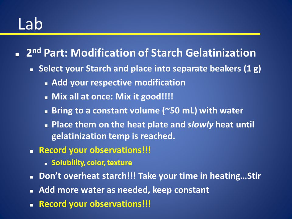 Lab 2nd Part: Modification of Starch Gelatinization