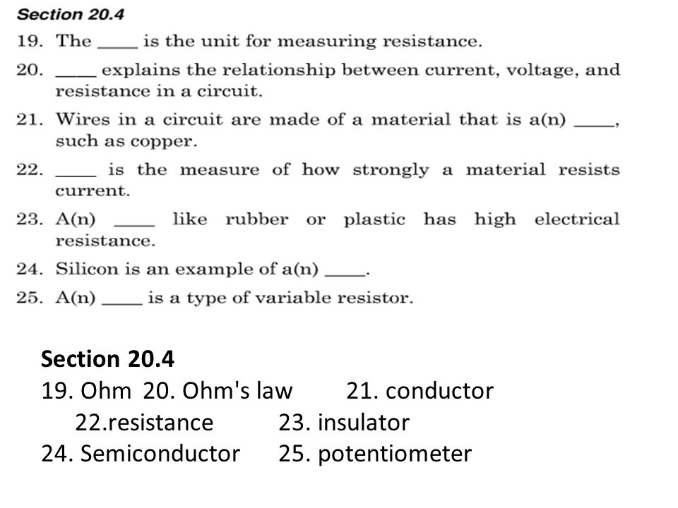 Section Ohm 20. Ohm s law 21. conductor 22.resistance 23.