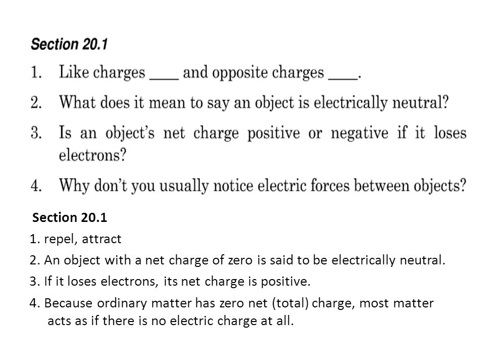 3. If it loses electrons, its net charge is positive.