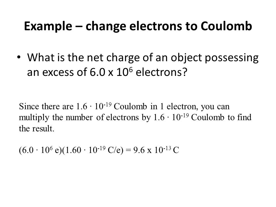 Example – change electrons to Coulomb