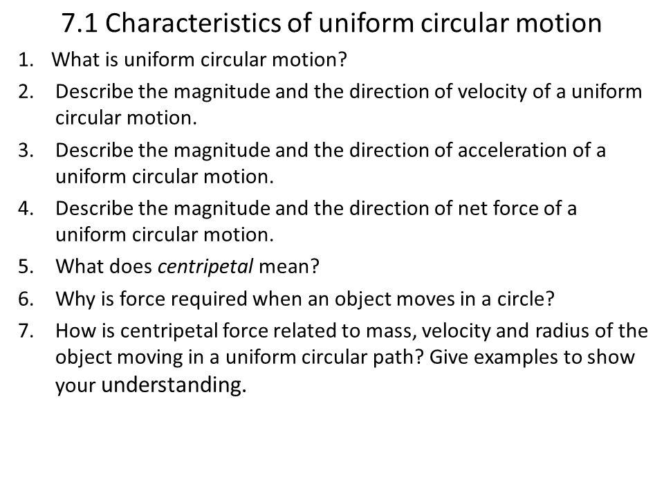 7.1 Characteristics of uniform circular motion
