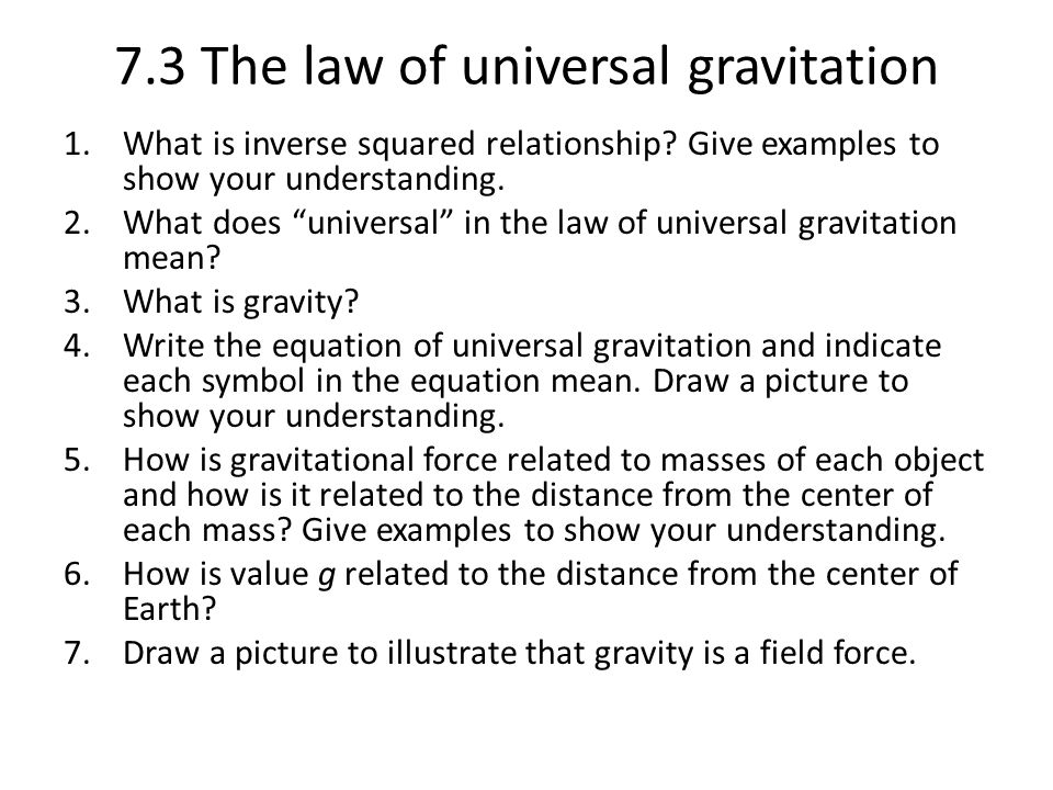 7.3 The law of universal gravitation