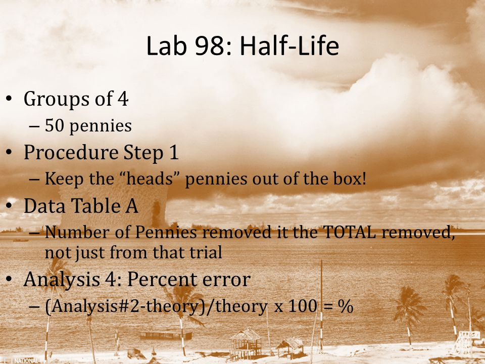 Lab 98: Half-Life Groups of 4 Procedure Step 1 Data Table A