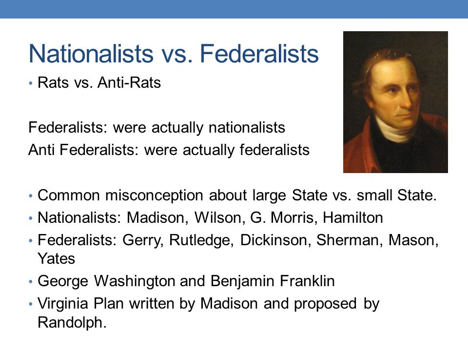 Nationalists vs. Federalists