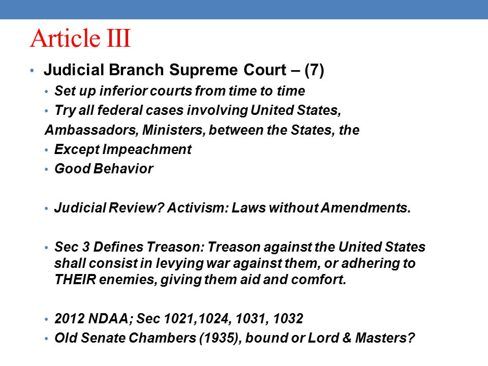 Article III Judicial Branch Supreme Court – (7)