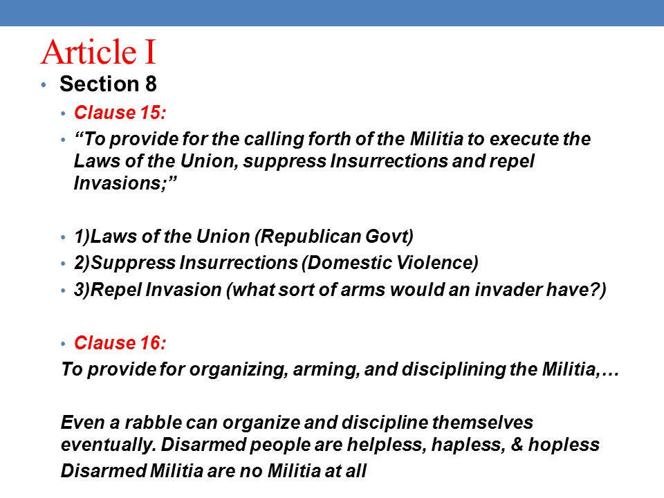 Article I Section 8 Clause 15: