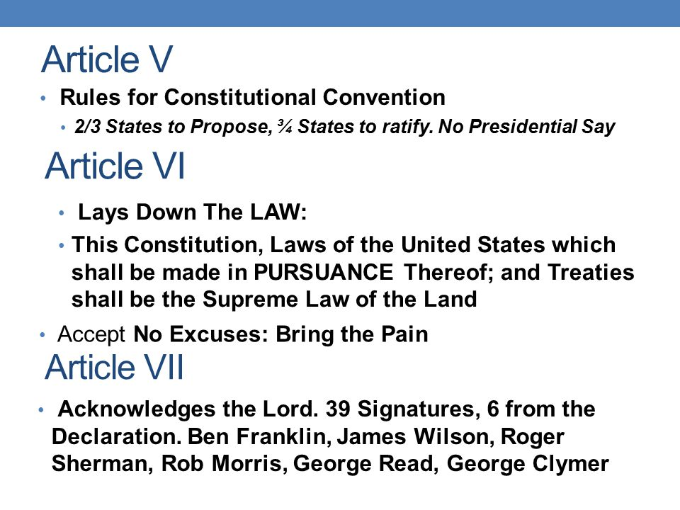 Article V Article VI Article VII Rules for Constitutional Convention