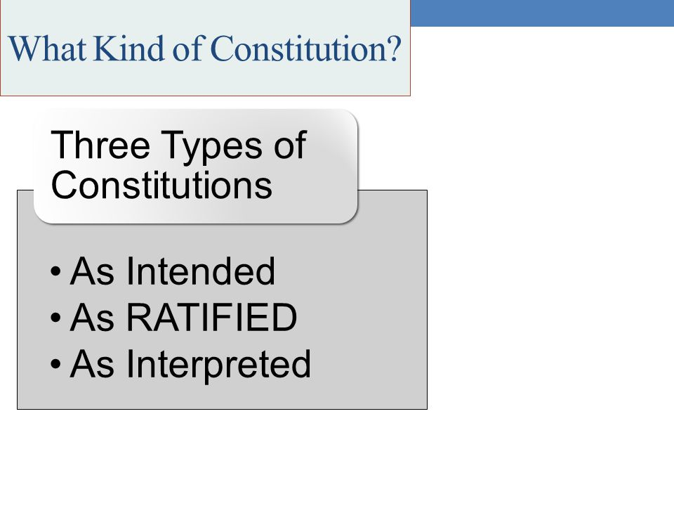 What Kind of Constitution