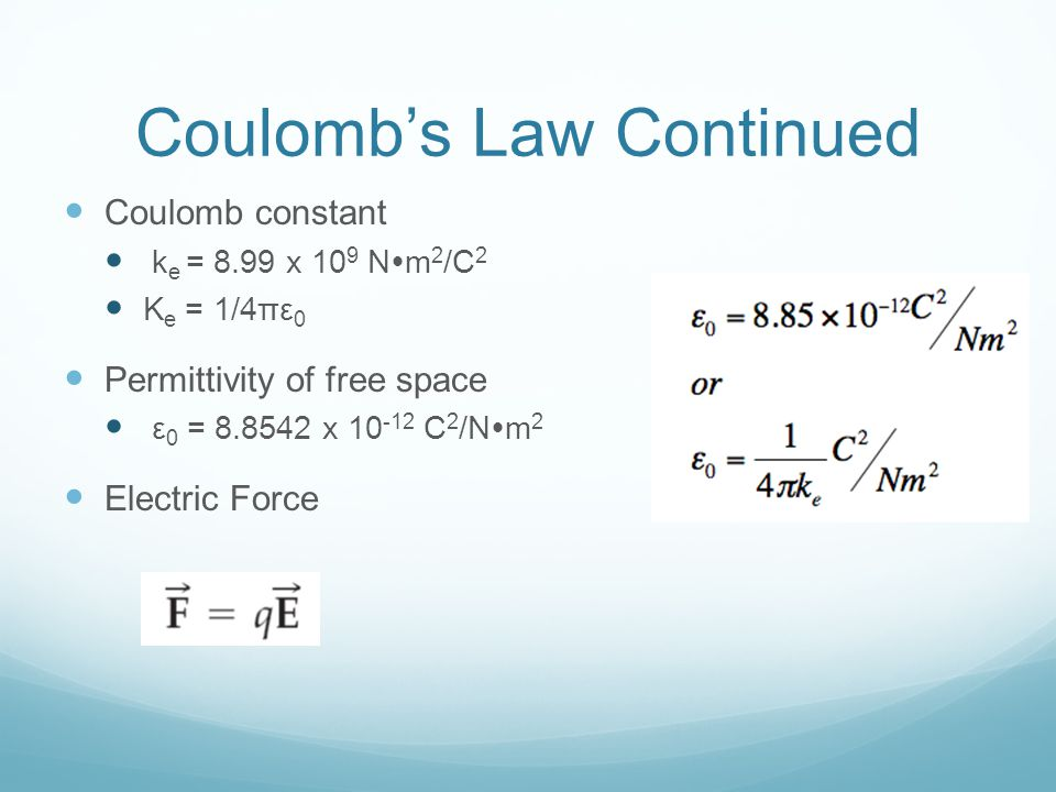 Coulomb's Law Continued