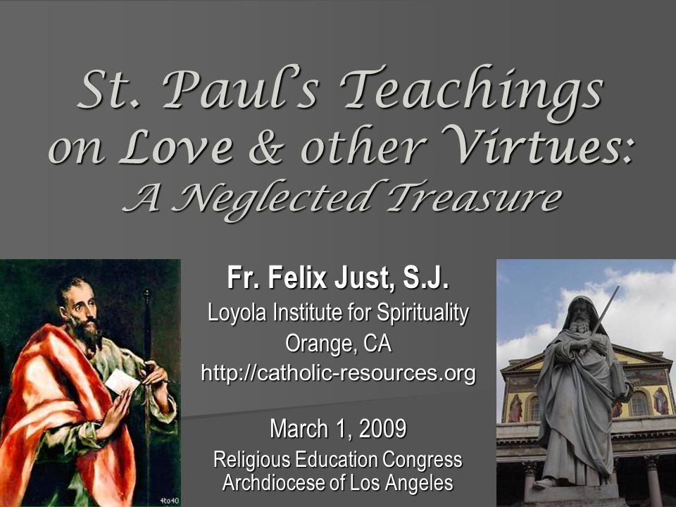 St. Paul's Teachings on Love & other Virtues: A Neglected Treasure
