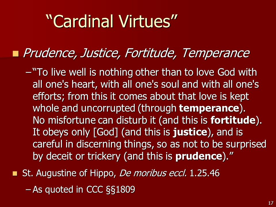 Cardinal Virtues Prudence, Justice, Fortitude, Temperance