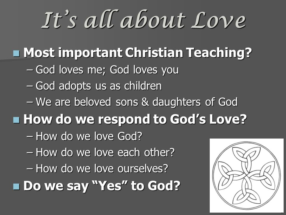 It's all about Love Most important Christian Teaching