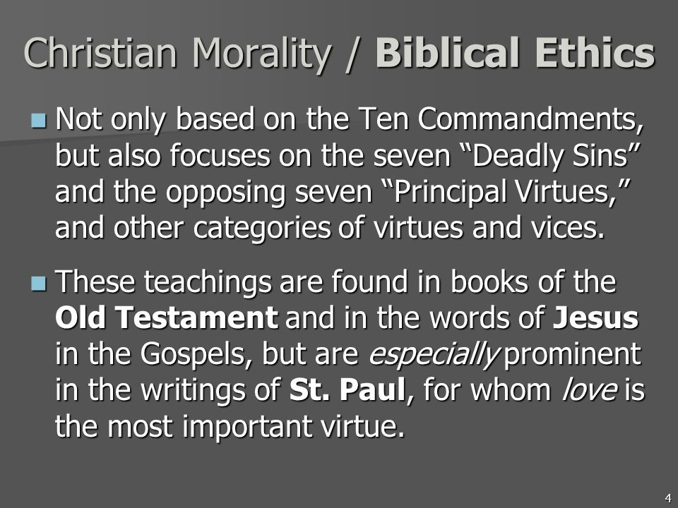 Christian Morality / Biblical Ethics