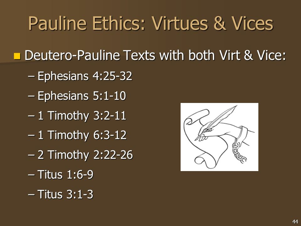 Pauline Ethics: Virtues & Vices