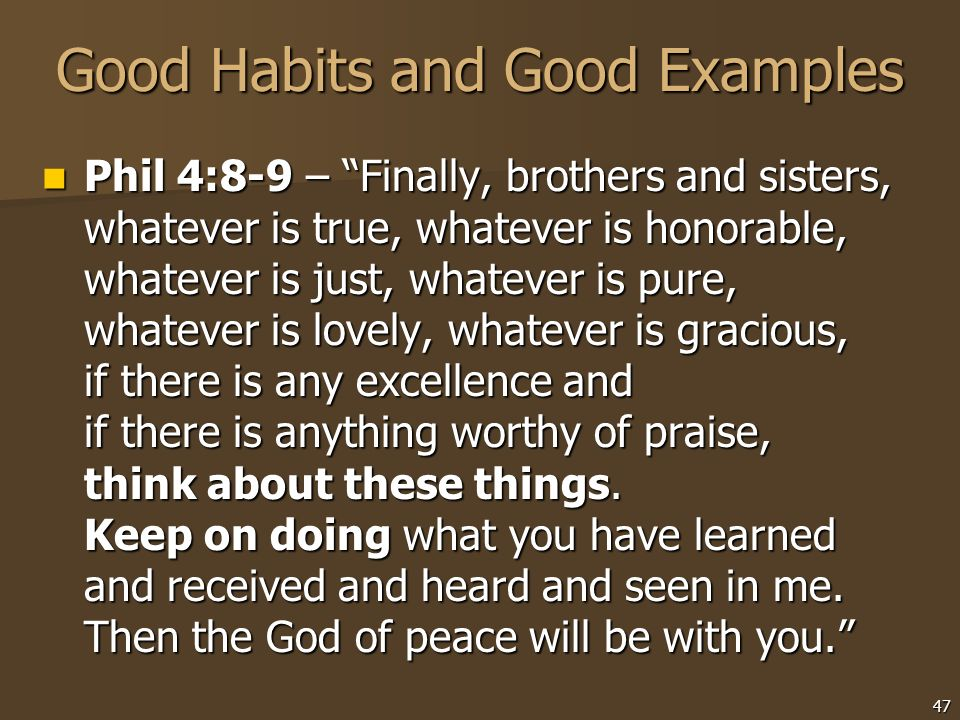 Good Habits and Good Examples