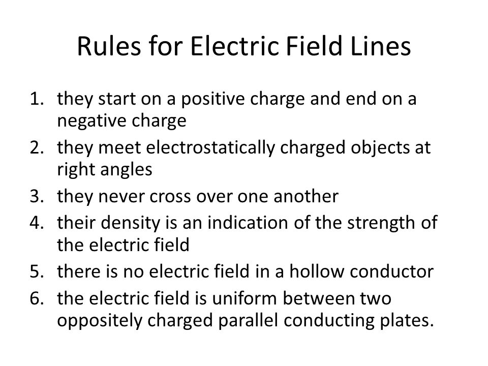 Rules for Electric Field Lines